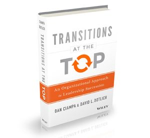 Transitions at the Top' Provides a How-to Guide for Helping Guarantee a Successful CEO Transition